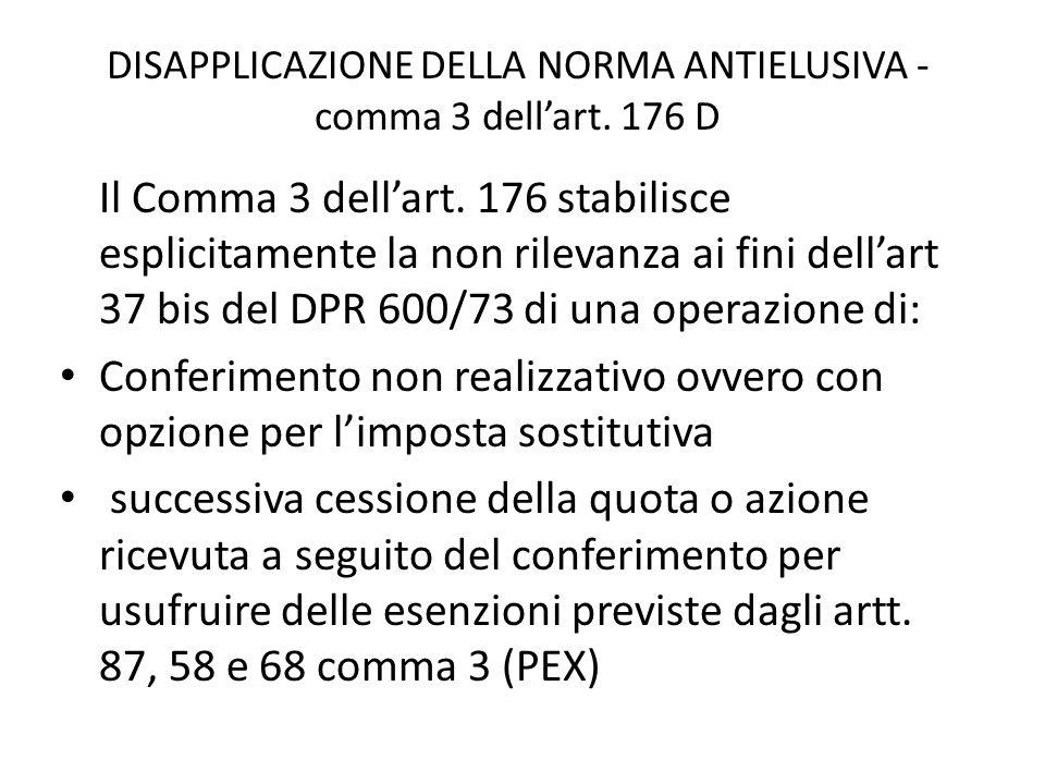DISAPPLICAZIONE DELLA NORMA ANTIELUSIVA - comma 3 dellart.