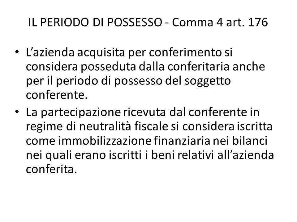 IL PERIODO DI POSSESSO - Comma 4 art.