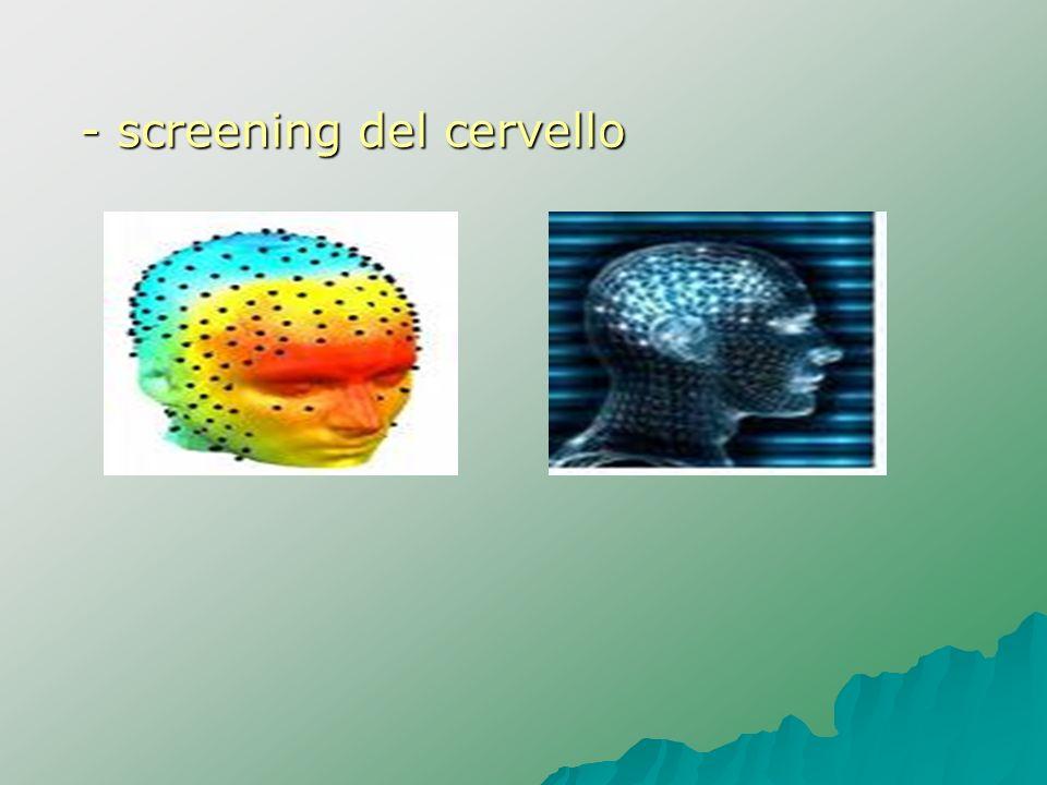 - screening del cervello - screening del cervello