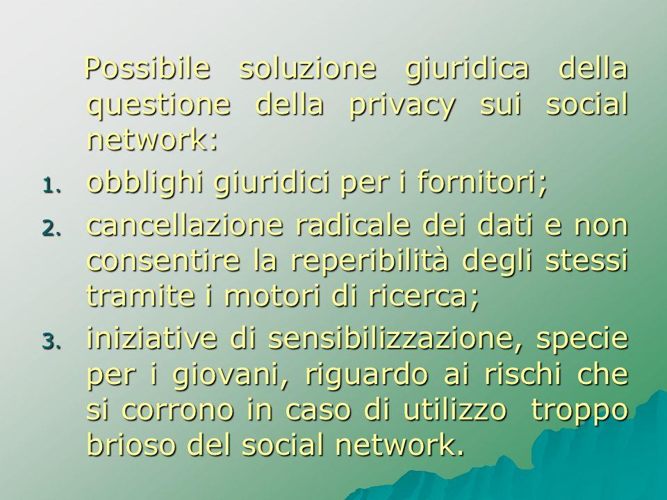 Possibile soluzione giuridica della questione della privacy sui social network: Possibile soluzione giuridica della questione della privacy sui social