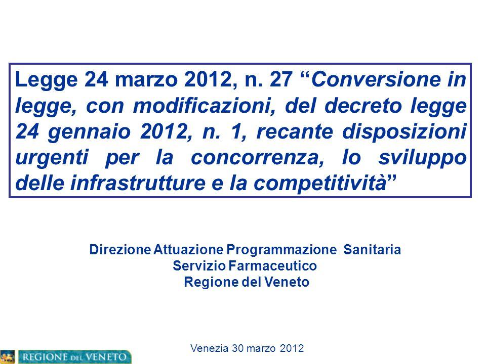 Legge 24 marzo 2012, n. 27 Conversione in legge, con modificazioni, del decreto legge 24 gennaio 2012, n. 1, recante disposizioni urgenti per la conco
