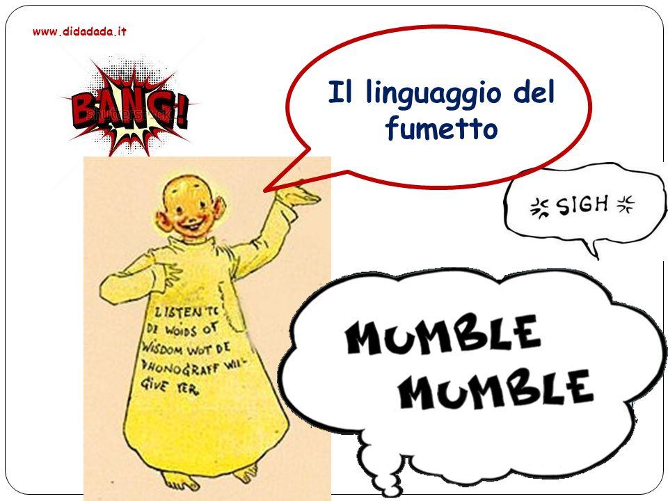 Il linguaggio del fumetto www.didadada.it