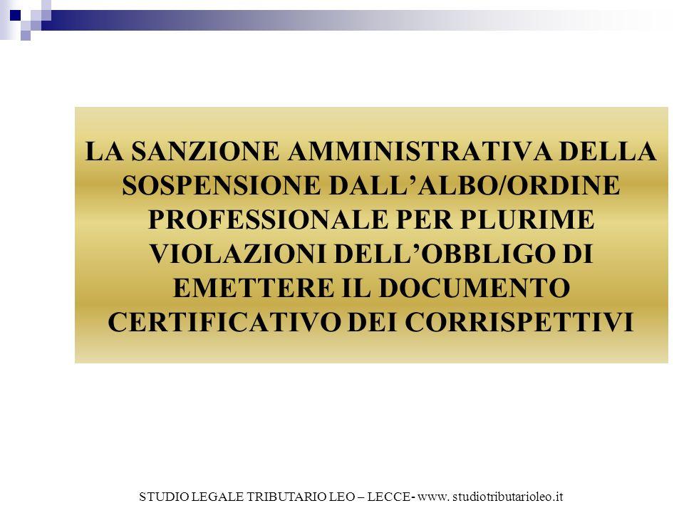 La sanzione amministrativa della sospensione dallalbo/ordine professionale per plurime violazioni dellobbligo di emettere il documento certificativo dei corrispettivi Il D.L.