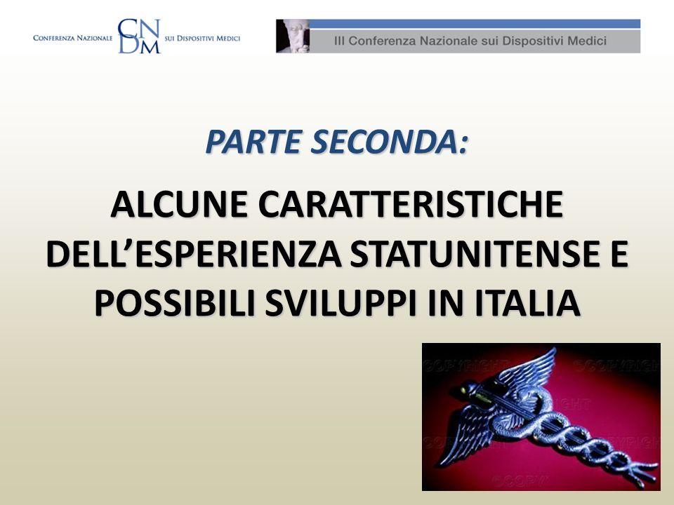 PARTE SECONDA: ALCUNE CARATTERISTICHE DELLESPERIENZA STATUNITENSE E POSSIBILI SVILUPPI IN ITALIA