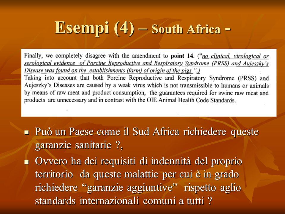 Esempi (4) – South Africa - Può un Paese come il Sud Africa richiedere queste garanzie sanitarie ?, Può un Paese come il Sud Africa richiedere queste