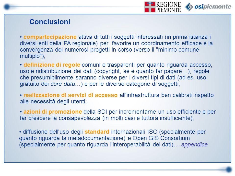 compartecipazione attiva di tutti i soggetti interessati (in prima istanza i diversi enti della PA regionale) per favorire un coordinamento efficace e