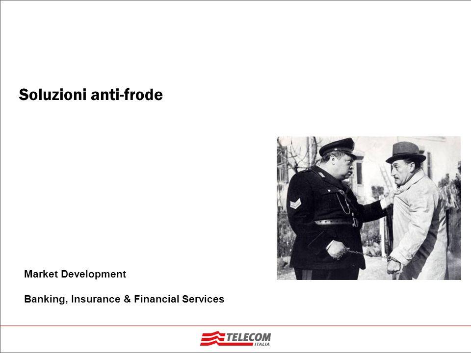 2 Le soluzioni anti-frode | Market Development | Banking, Insurance & Financial Services | Cosè il Phishing.
