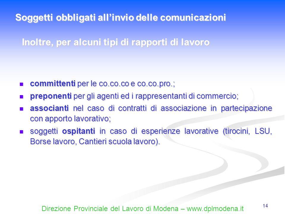 Direzione Provinciale del Lavoro di Modena – www.dplmodena.it 14 committenti per le co.co.co e co.co.pro.; committenti per le co.co.co e co.co.pro.; p