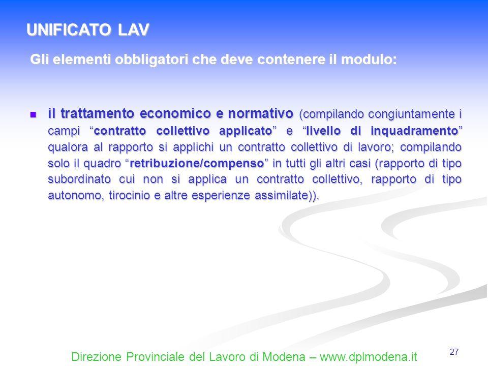 Direzione Provinciale del Lavoro di Modena – www.dplmodena.it 27 il trattamento economico e normativo (compilando congiuntamente i campi contratto col