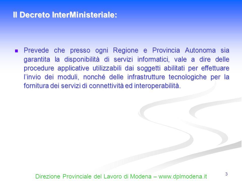 Direzione Provinciale del Lavoro di Modena – www.dplmodena.it 44 Il Quadro Trasformazione consente di comunicare anche il distacco del lavoratore (art.