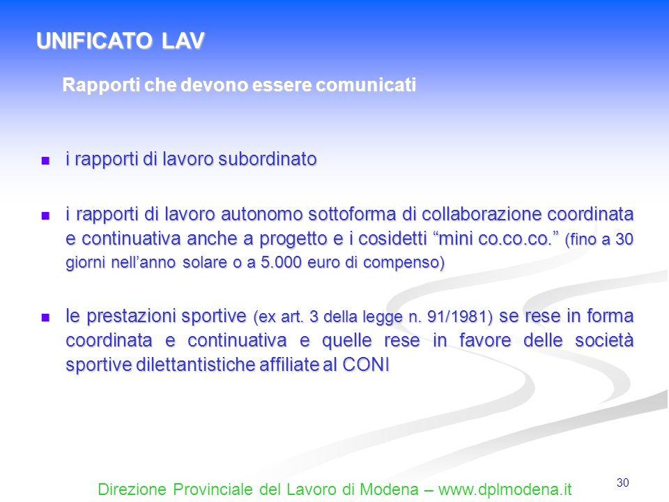 Direzione Provinciale del Lavoro di Modena – www.dplmodena.it 30 i rapporti di lavoro subordinato i rapporti di lavoro subordinato i rapporti di lavor
