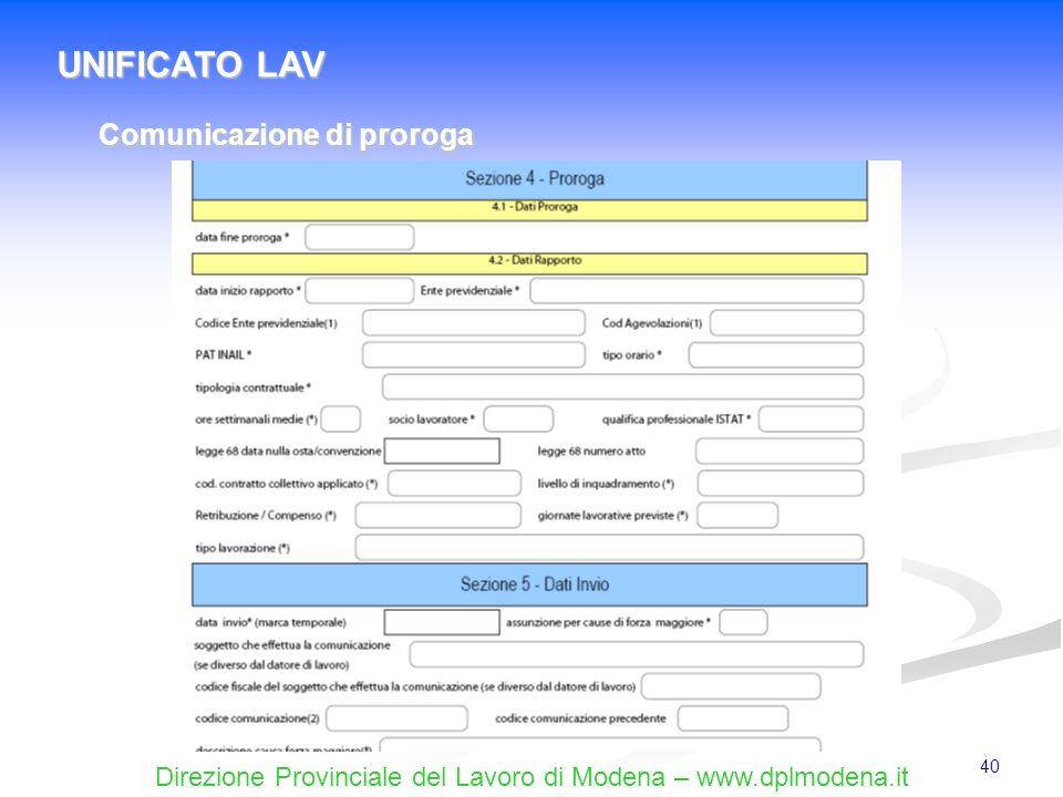 Direzione Provinciale del Lavoro di Modena – www.dplmodena.it 40 UNIFICATO LAV Comunicazione di proroga