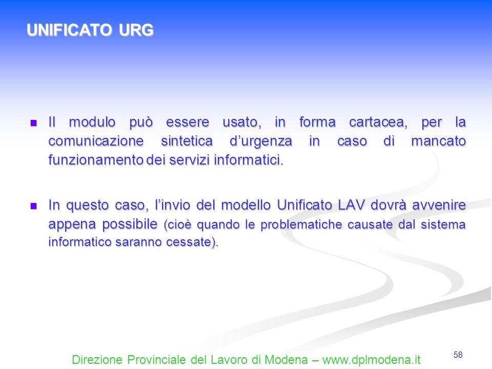 Direzione Provinciale del Lavoro di Modena – www.dplmodena.it 58 Il modulo può essere usato, in forma cartacea, per la comunicazione sintetica durgenz