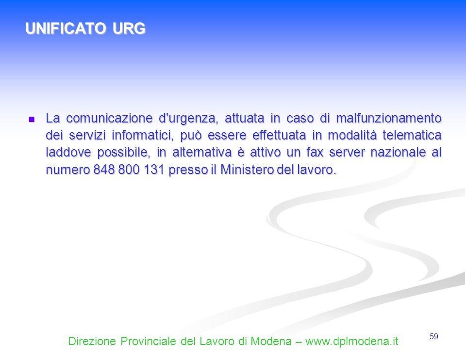 Direzione Provinciale del Lavoro di Modena – www.dplmodena.it 59 La comunicazione d'urgenza, attuata in caso di malfunzionamento dei servizi informati