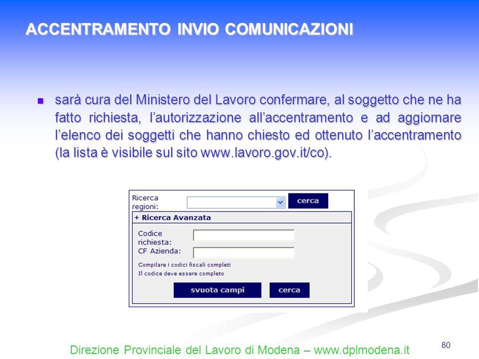 Direzione Provinciale del Lavoro di Modena – www.dplmodena.it 80 sarà cura del Ministero del Lavoro confermare, al soggetto che ne ha fatto richiesta,