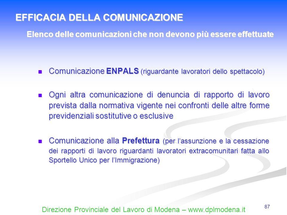 Direzione Provinciale del Lavoro di Modena – www.dplmodena.it 87 Comunicazione ENPALS (riguardante lavoratori dello spettacolo) Comunicazione ENPALS (