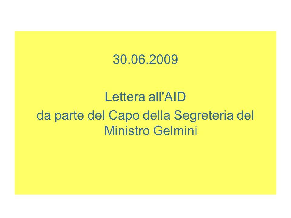 30.06.2009 Lettera all'AID da parte del Capo della Segreteria del Ministro Gelmini