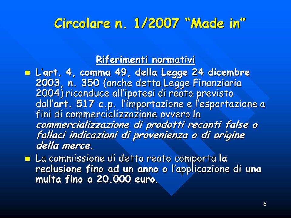 6 Circolare n. 1/2007 Made in Riferimenti normativi Lart.