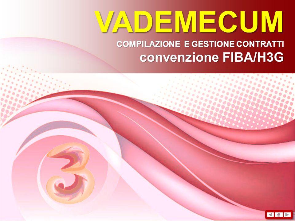 VADEMECUM COMPILAZIONE E GESTIONE CONTRATTI convenzione FIBA/H3G