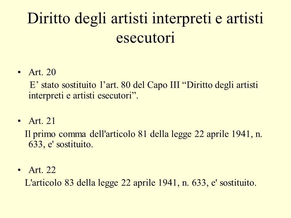 Diritto degli artisti interpreti e artisti esecutori Art.