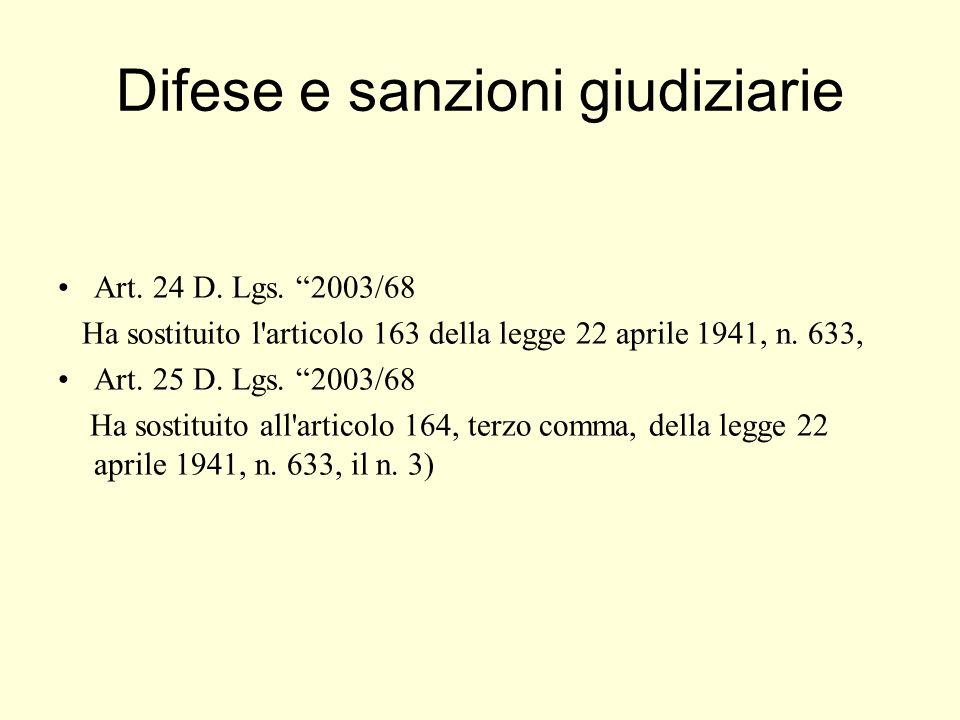 Difese e sanzioni giudiziarie Art. 24 D. Lgs.