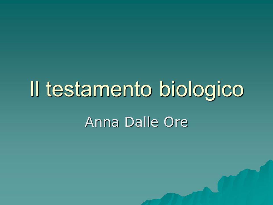Il testamento biologico Anna Dalle Ore