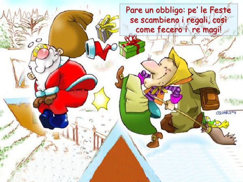 Pare un obbligo: pe le Feste se scambieno i regali, così come fecero i re magi!