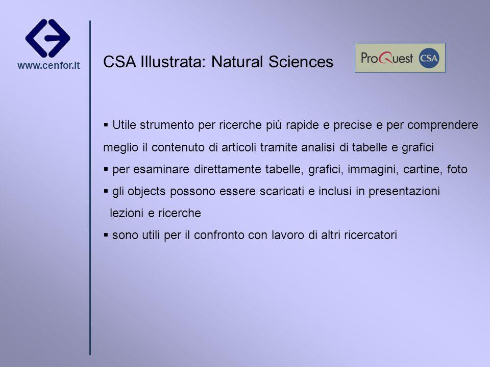 www.cenfor.it CSA Illustrata: Natural Sciences Utile strumento per ricerche più rapide e precise e per comprendere meglio il contenuto di articoli tra