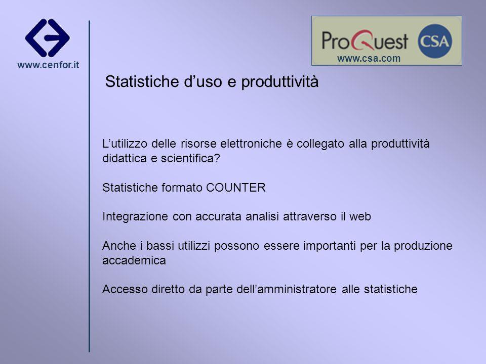 www.cenfor.it Lutilizzo delle risorse elettroniche è collegato alla produttività didattica e scientifica? Statistiche formato COUNTER Integrazione con