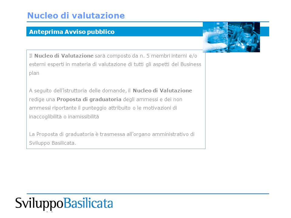 Nucleo di valutazione Anteprima Avviso pubblico Il Nucleo di Valutazione sarà composto da n.