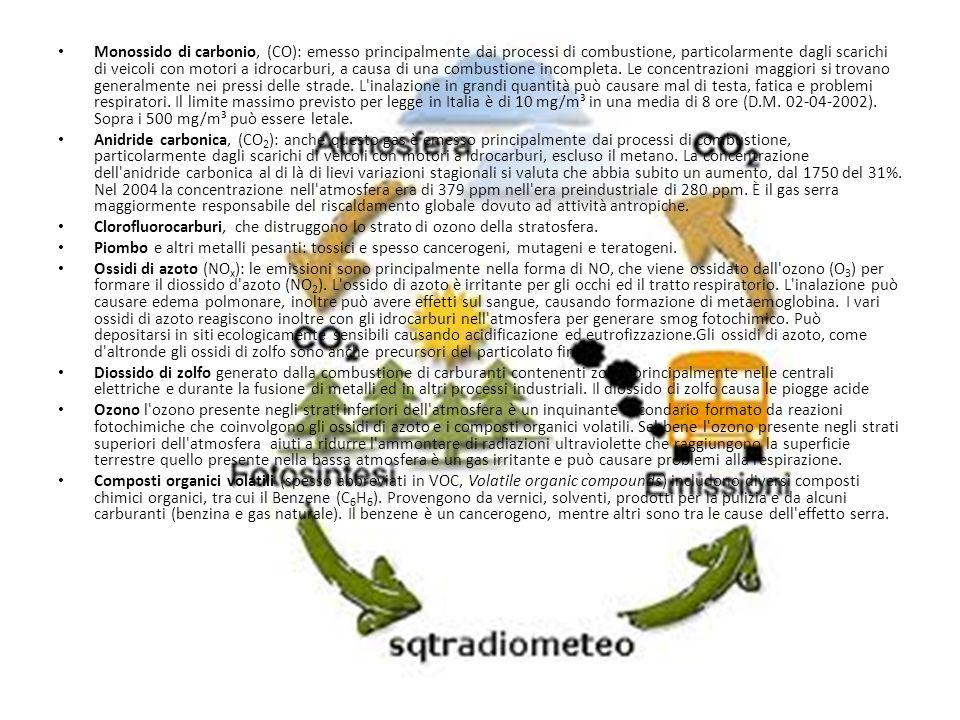 Monossido di carbonio, (CO): emesso principalmente dai processi di combustione, particolarmente dagli scarichi di veicoli con motori a idrocarburi, a