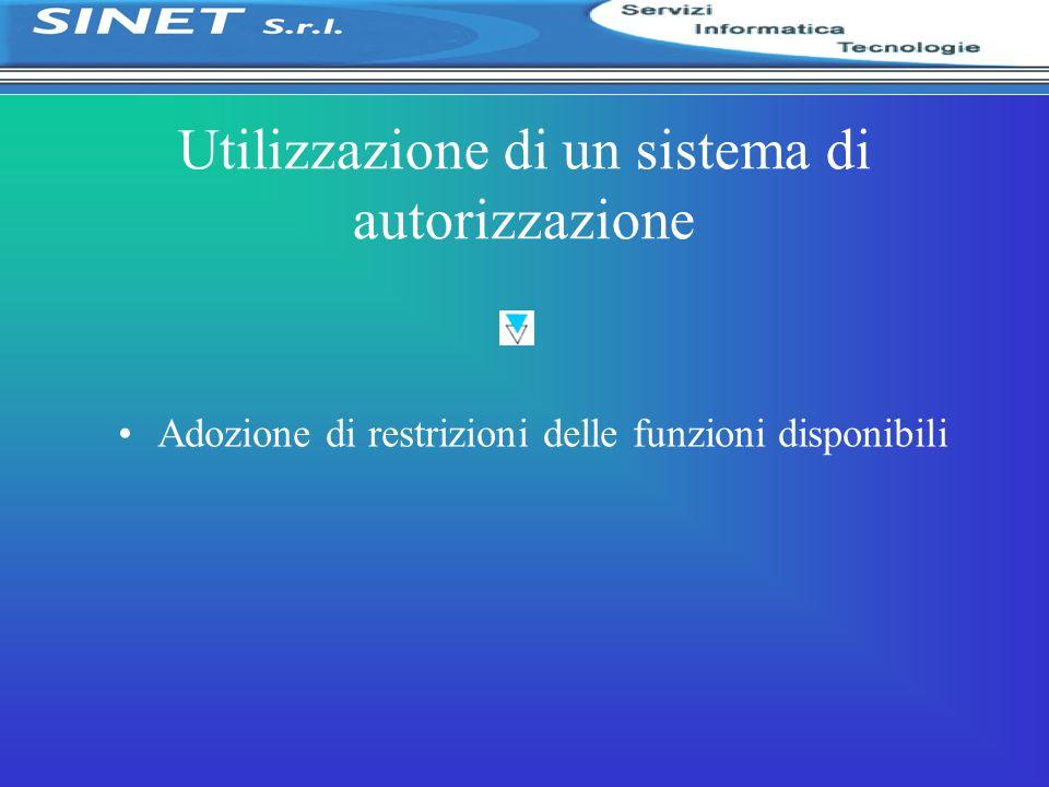 Utilizzazione di un sistema di autorizzazione Adozione di restrizioni delle funzioni disponibili