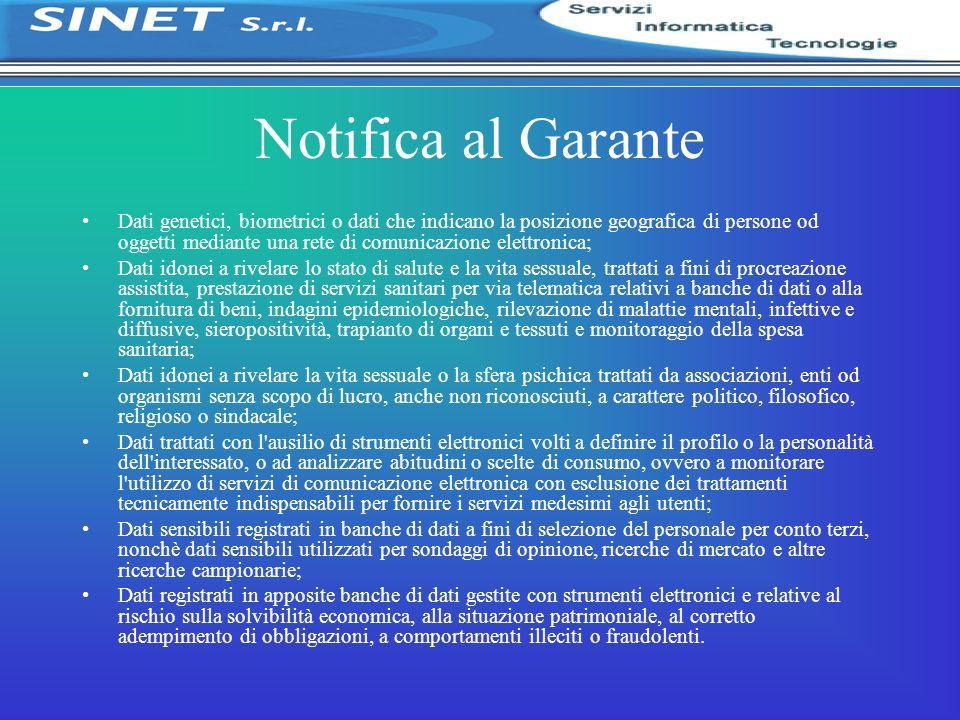 Notifica al Garante Dati genetici, biometrici o dati che indicano la posizione geografica di persone od oggetti mediante una rete di comunicazione ele