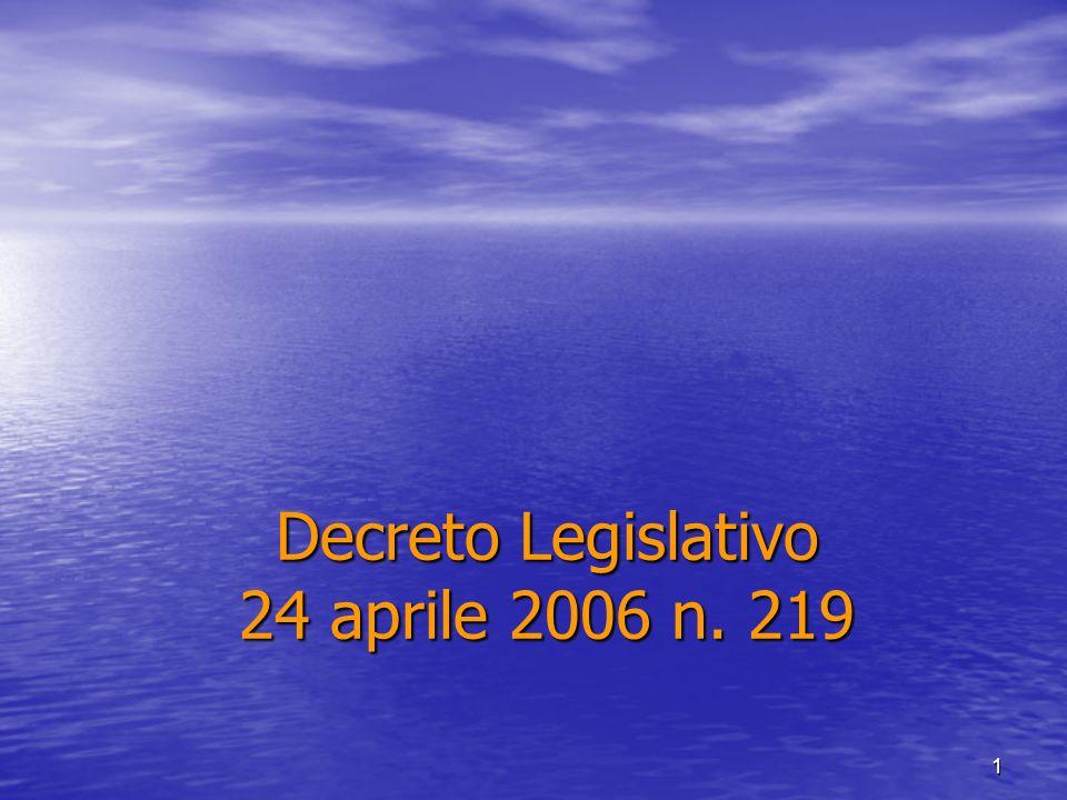 1 Decreto Legislativo 24 aprile 2006 n. 219