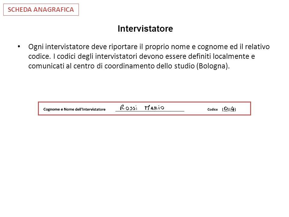 Intervistatore Ogni intervistatore deve riportare il proprio nome e cognome ed il relativo codice. I codici degli intervistatori devono essere definit