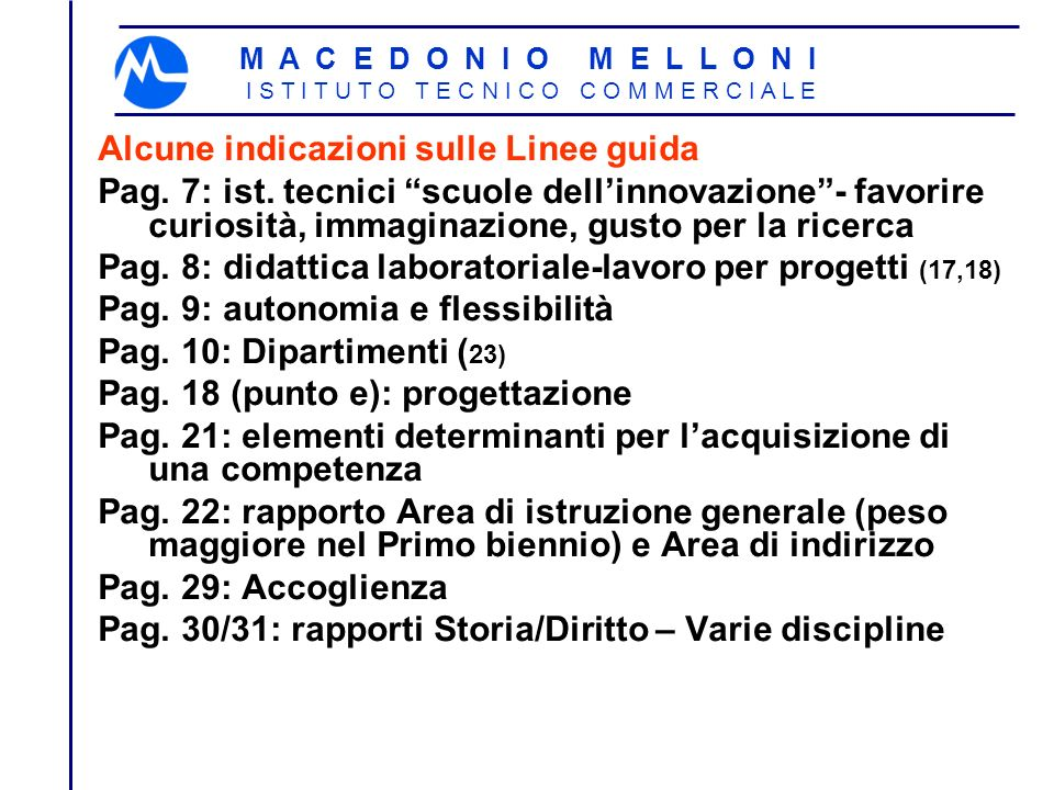 M A C E D O N I O M E L L O N I I S T I T U T O T E C N I C O C O M M E R C I A L E Alcune indicazioni sulle Linee guida Pag.