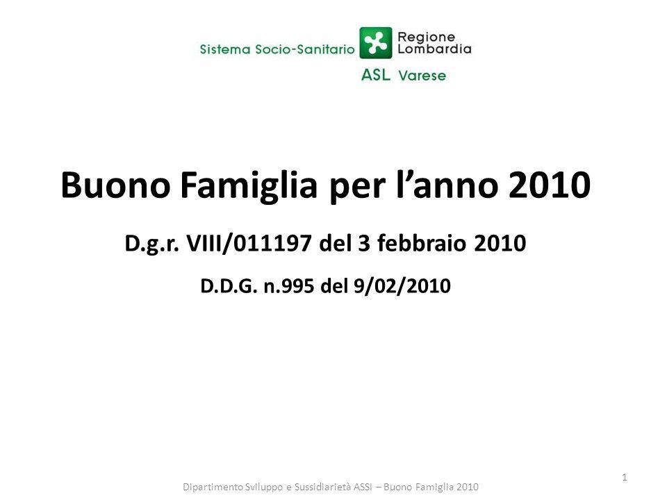 1 Buono Famiglia per lanno 2010 D.g.r. VIII/011197 del 3 febbraio 2010 D.D.G.