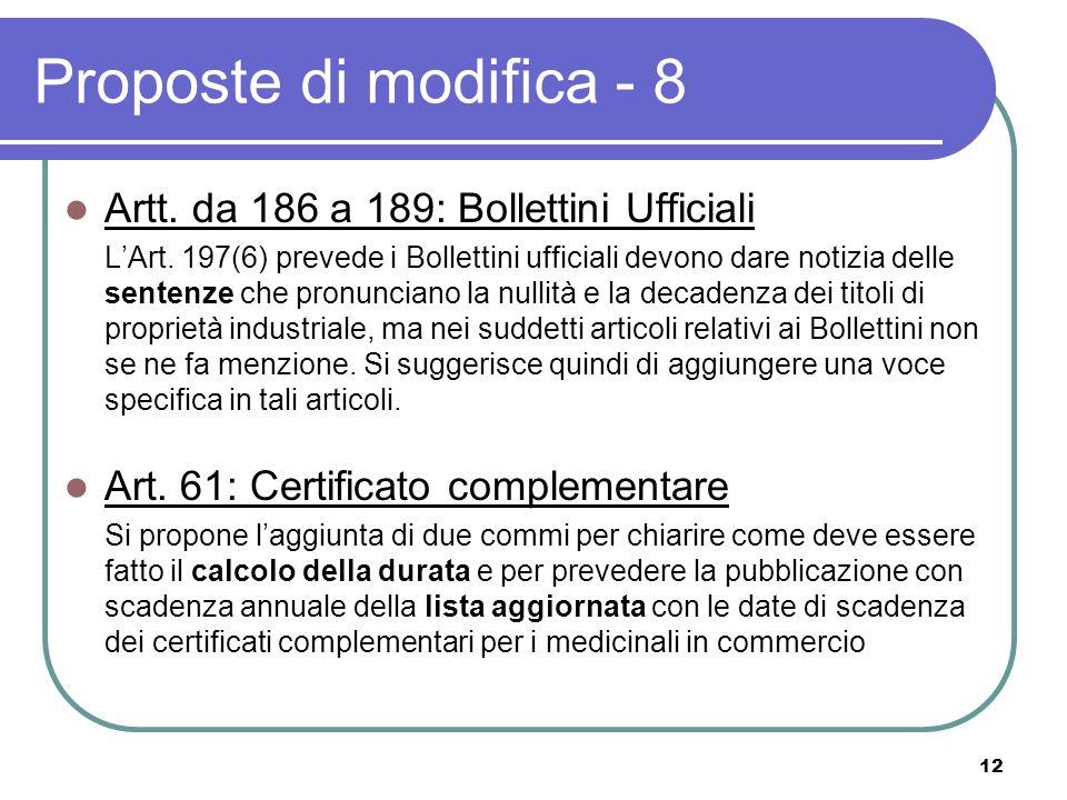 12 Proposte di modifica - 8 Artt. da 186 a 189: Bollettini Ufficiali LArt.