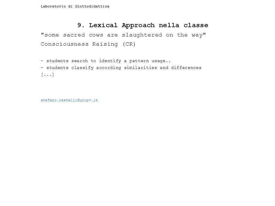 Laboratorio di Glottodidattica 9. Lexical Approach nella classe