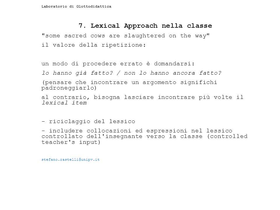 Laboratorio di Glottodidattica 7. Lexical Approach nella classe