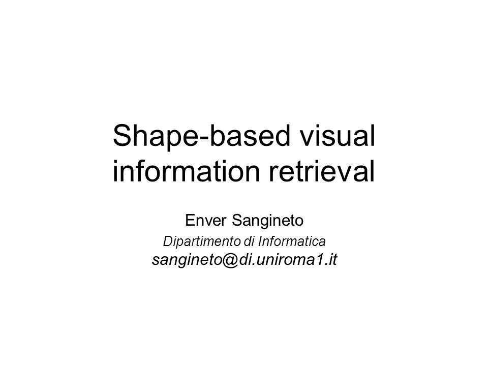 Esempio immagine presa da: Del Bimbo, Pala, Visual Image Retrieval by Elastic Matching of User Sketches, IEEE PAMI 1997