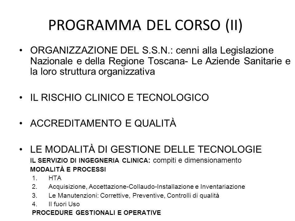 ORGANIZZAZIONE DEL S.S.N.: cenni alla Legislazione Nazionale e della Regione Toscana- Le Aziende Sanitarie e la loro struttura organizzativa IL RISCHI