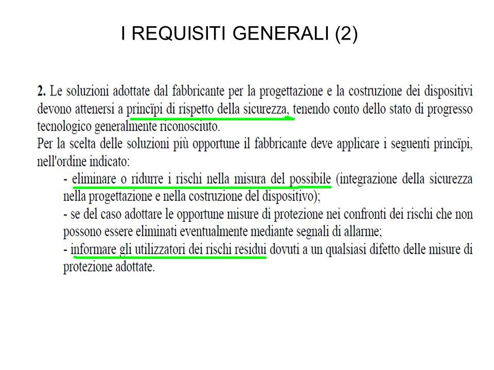 I REQUISITI GENERALI (2)