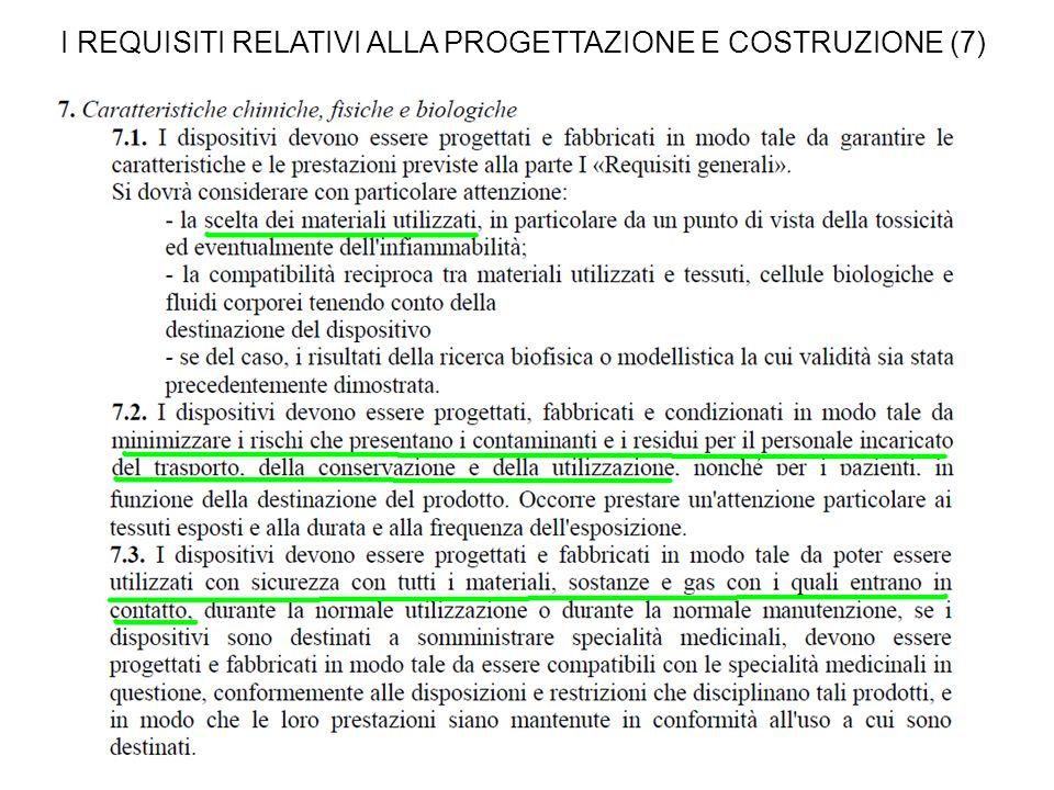 I REQUISITI RELATIVI ALLA PROGETTAZIONE E COSTRUZIONE (7)