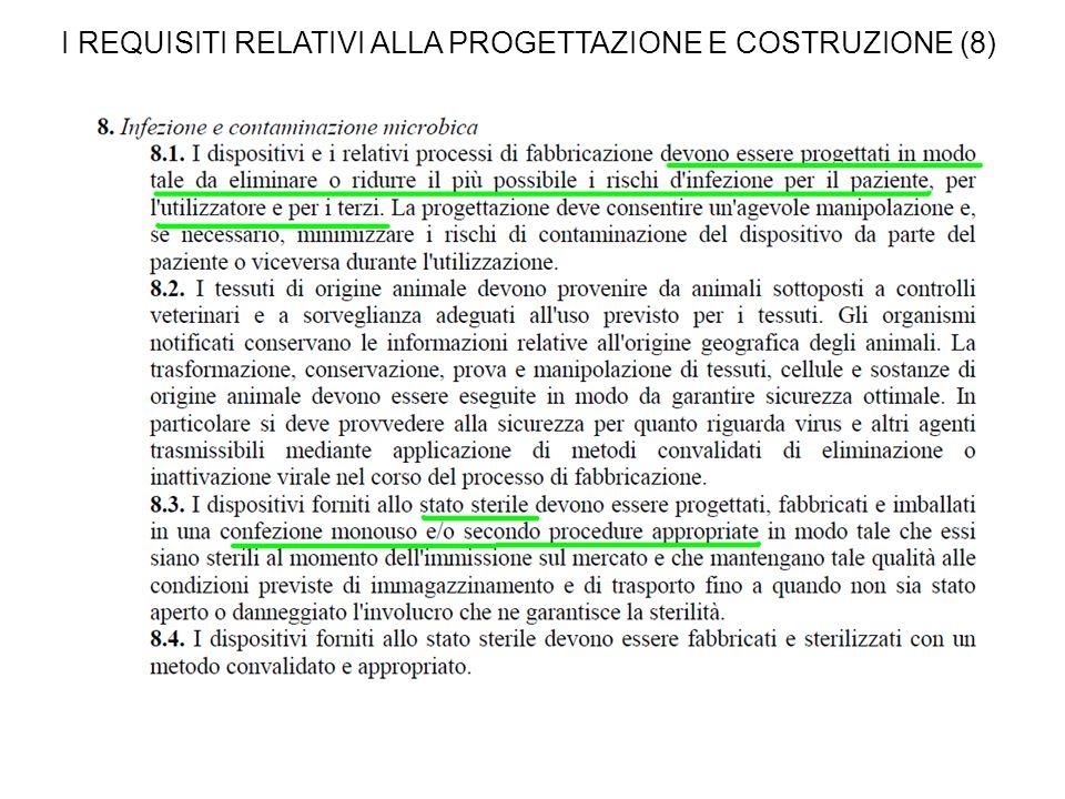 I REQUISITI RELATIVI ALLA PROGETTAZIONE E COSTRUZIONE (8)