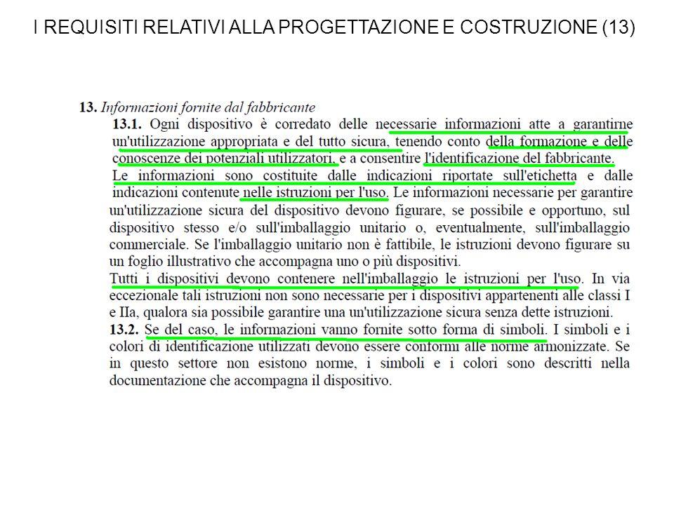 I REQUISITI RELATIVI ALLA PROGETTAZIONE E COSTRUZIONE (13)