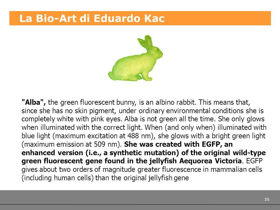 25 La Bio-Art di Eduardo Kac