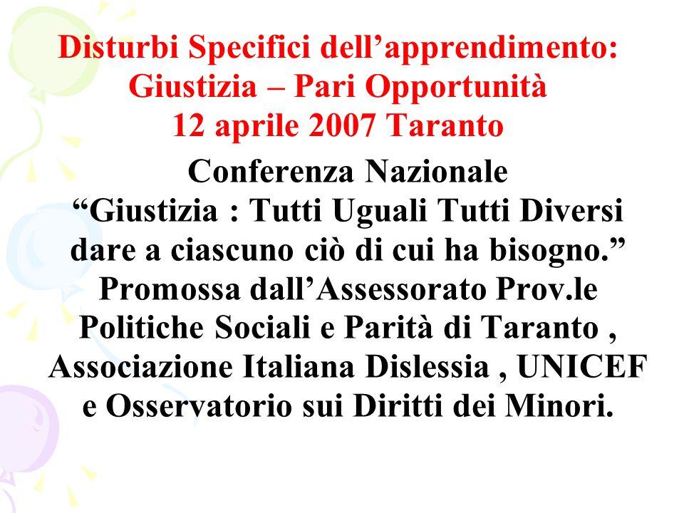 Sezione provinciale di Taranto Via Roccaforzata, 245 74027 San Giorgio Jonico (TA) Tel. 099 5919061 cell. 328 8765322 sito web: www.dislessia.it www.d