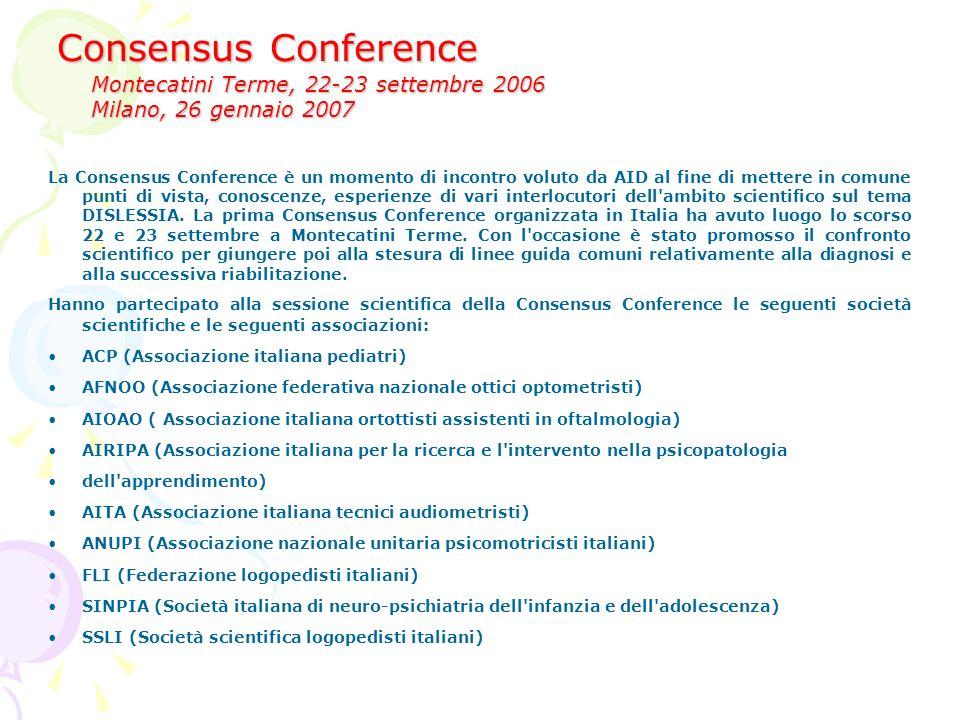 Iniziative nazionali Consensus Conference Progetto formazione Insegnanti referenti per i DSA in tutte le Scuole italiane; Circolari Ministeriali strum