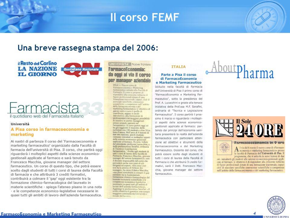 4 Una breve rassegna stampa del 2006: Il corso FEMF